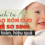 Trẻ Sơ Sinh Bị Táo Bón Có Sao Không? Nguyên Nhân Và Biện Pháp Khắc Phục