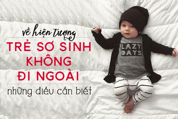 tre-so-sinh-khong-di-ngoai-duoc
